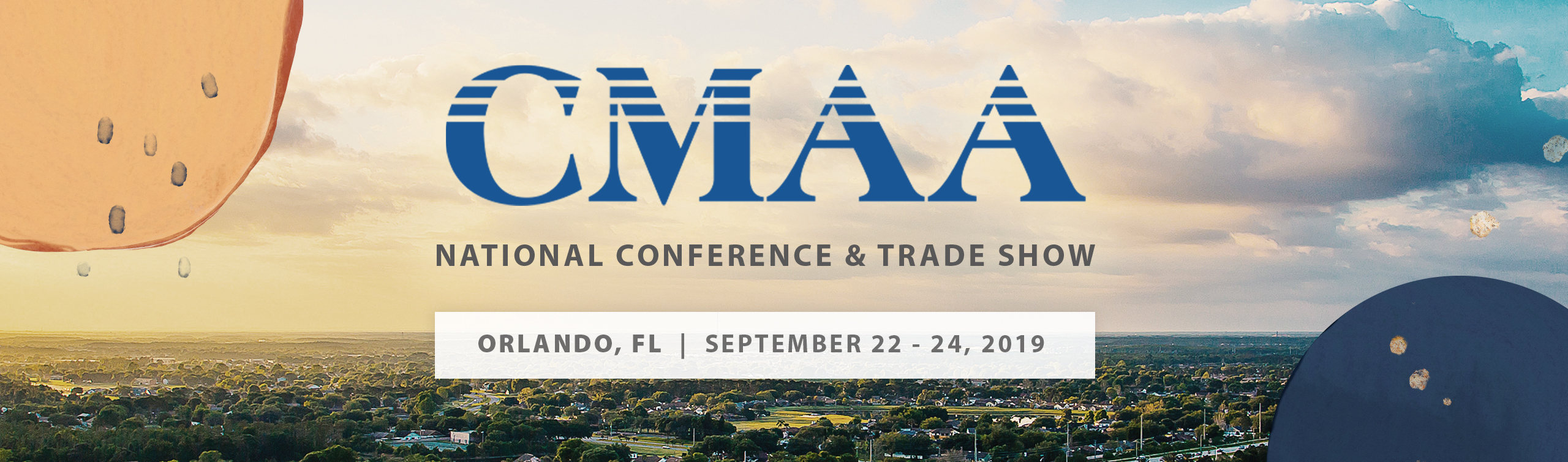 CMAA National Conference & Trade Show | September 22-24, 2019 | Orlando, FL